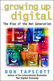 GROWING UP DIGITAL by Don Tapscott