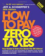 HOW TO PAY ZERO TAXES by Jeff A. Schnepper