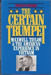 THE CERTAIN TRUMPET by Douglas Kinnard