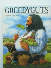 GREEDYGUTS by Martina Selway
