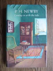 COMING IN WITH THE TIDE by P.H. Newby
