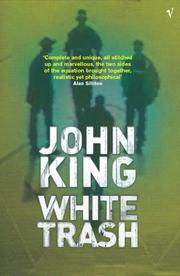 WHITE TRASH by John King