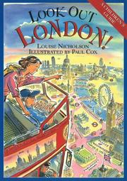 LOOK OUT LONDON! by Louise Nicholson