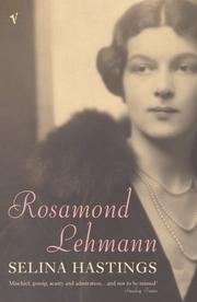 ROSAMOND LEHMANN by Selina Hastings