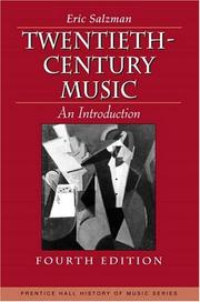 TWENTIETH CENTURY MUSIC: An Introduction by Eric Salzman