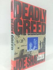 DEADLY GREED by Joe Sharkey