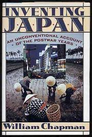 INVENTING JAPAN by William Chapman