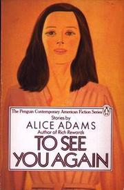 TO SEE YOU AGAIN by Alice Adams