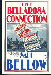 THE BELLAROSA CONNECTION by Saul Bellow