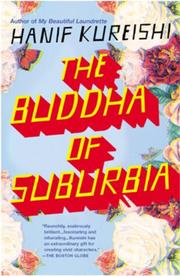 THE BUDDHA OF SUBURBIA by Hanif Kureishi