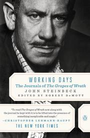 WORKING DAYS: The Journals of The Grapes of Wrath  by John Steinbeck