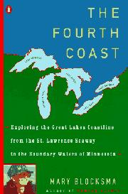 THE FOURTH COAST by Mary Blocksma