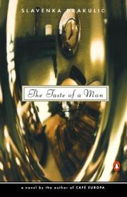 THE TASTE OF A MAN by Slavenka Drakulic