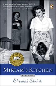 MIRIAM'S KITCHEN: A Memoir by Elizabeth Ehrlich