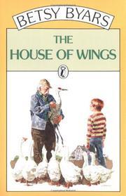 THE HOUSE OF WINGS by Daniel Schwartz