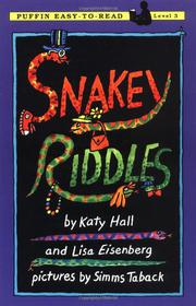 SNAKEY RIDDLES by Katy & Lisa Eisenberg Hall