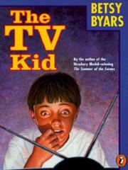THE TV KID by Betsy Byars