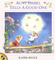 AUNT ISABEL TELLS A GOOD ONE by Kate Duke