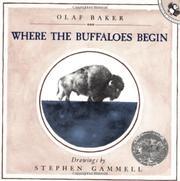 WHERE THE BUFFALOES BEGIN by Olaf Baker