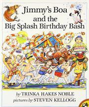 JIMMY'S BOA AND THE BIG SPLASH BIRTHDAY BASH by Trinka Hakes Noble