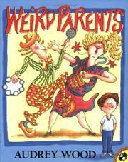 WEIRD PARENTS by Audrey Wood