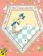 THE MAID AND THE MOUSE AND THE ODD-SHAPED HOUSE by Paul O. Zelinsky