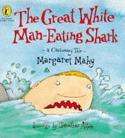 THE GREAT WHITE MAN-EATING SHARK by Margaret Mahy