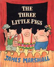 THE THREE LITTLE PIGS by James Marshall