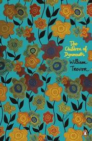 THE CHILDREN OF DYNMOUTH by William Trevor
