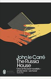 THE RUSSIA HOUSE by John le Carré