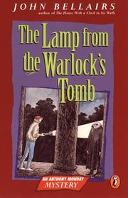 THE LAMP FROM THE WARLOCK'S TOMB by John Bellairs