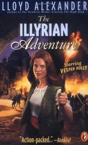 THE ILLYRIAN ADVENTURE by Lloyd Alexander