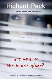 ARE YOU IN THE HOUSE ALONE? by Richard Peck