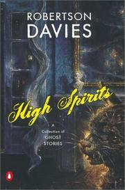 HIGH SPIRITS by Robertson Davies