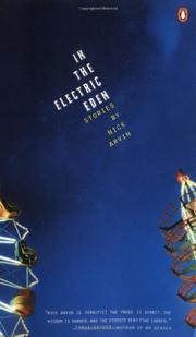 IN THE ELECTRIC EDEN by Nick Arvin