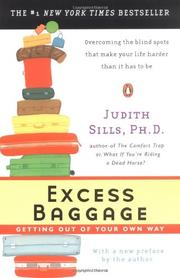 EXCESS BAGGAGE: Getting Out of Your Own Way by Judith Sills