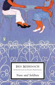 NUNS AND SOLDIERS by Iris Murdoch