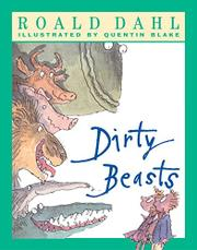 DIRTY BEASTS by Quentin Blake