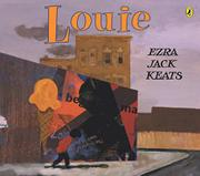LOUIE by Ezra Jack Keats