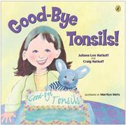 """GOOD-BYE, TONSILS"" by Craig Hatkoff"