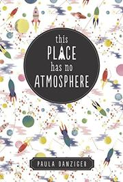 Book Cover for THIS PLACE HAS NO ATMOSPHERE