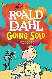 GOING SOLO by Quentin Blake