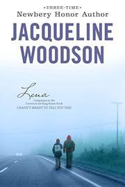 LENA by Jacqueline Woodson