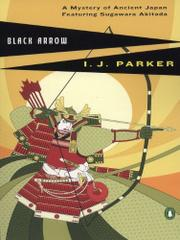 BLACK ARROW by I.J. Parker