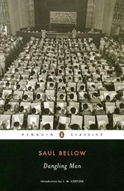 DANGLING MAN by Saul Bellow