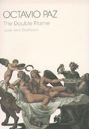 THE DOUBLE FLAME by Octavio Paz