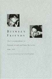 BETWEEN FRIENDS by Carol Brightman