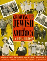 GROWING UP JEWISH IN AMERICA by Myrna Katz Frommer