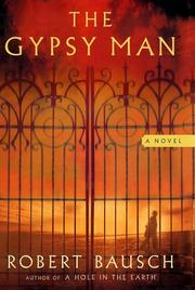 THE GYPSY MAN by Robert Bausch