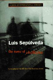 THE NAME OF A BULLFIGHTER by Luis Sepúlveda